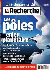 magazine la recherche - les Pôles - octobre 2012