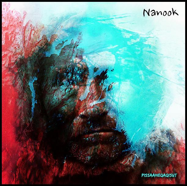 NanookNewCd - Pissaaneqaqisut
